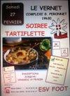 TARTIFLETTE DU SAMEDI 27 FEVRIER 2016 - ES Vernetoise