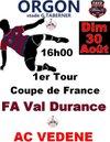 le 30 Août à ORGON le FAVD  retrouve la coupe de France et...VEDENE, le 28 à SENAS Match de la ST AMAND face au PONTET  l - F.A.VAL DURANCE