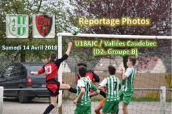 U18AJC / Vallées Caudebec : 2-0 (le 14/04/2018) - AMICALE JOSEPH CAULLE BOSC LE HARD