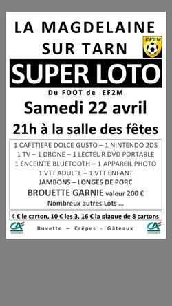 Loto EF2M : samedi 22 avril 2017  à La Magdelaine sur Tarn.