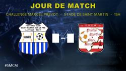 [Jour de match / Challenge Marce Prevot] Saint Martin VS Clacy Mons - ES CLACY MONS