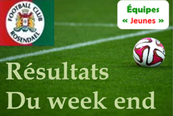 Résultats du week end en jeunes - FOOTBALL CLUB DE ROSENDAEL