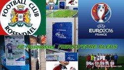 L'EURO 2016 DANS LE QUARTIER DE ROSENDAEL - FOOTBALL CLUB DE ROSENDAEL