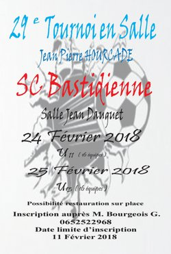 TOURNOI FUTSAL Sporting Club La Bastidienne 24 et 25 Février