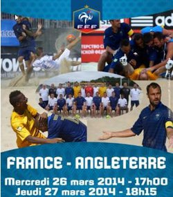 FRANCE - ANGLETERRE (Beach Soccer) : RESERVEZ VOS PLACES