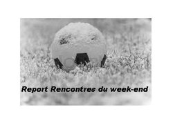 Report Rencontres du week-end