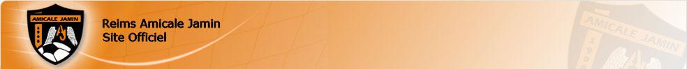 REIMS AMICALE JAMIN : site officiel du club de foot de REIMS - footeo
