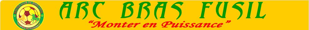 ARC BRAS FUSIL : site officiel du club de foot de ST BENOIT - footeo