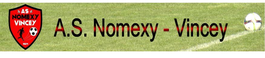 AS  NOMEXY-VINCEY : site officiel du club de foot de NOMEXY - footeo