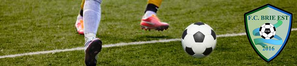 FC Brie Est : site officiel du club de foot de CHOISY EN BRIE - footeo