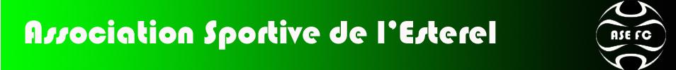 Association Sportive de l'Esterel : site officiel du club de foot de LES ADRETS DE L ESTEREL - footeo