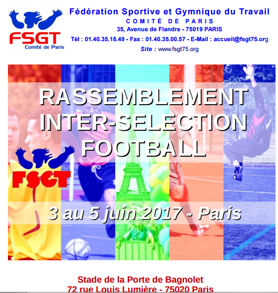actualit 233 fa11 rassemblement inter selection fsgt club football as plus loin footeo