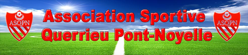 ASSOCIATION SPORTIVE QUERRIEU PONT-NOYELLE : site officiel du club de foot de PONT NOYELLE - footeo