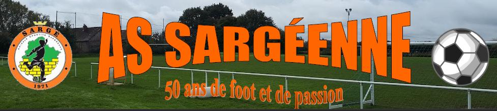 AMICALE SPORTIVE SARGÉENNE : site officiel du club de foot de Sargé-lès-le-Mans - footeo