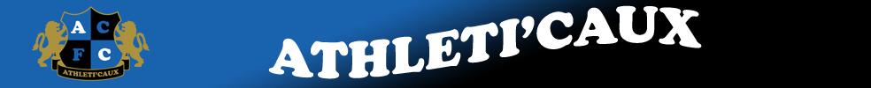 ATHLETI'CAUX Football Club : site officiel du club de foot de ST MARTIN DU BEC - footeo