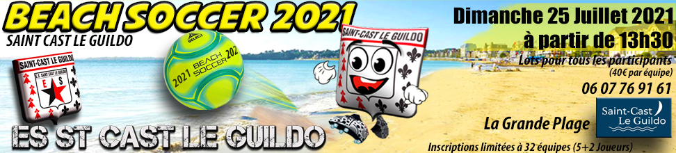 BEACH SOCCER 2017 ST CAST LE GUILDO : site officiel du tournoi de foot de Saint Cast Le Guildo - footeo