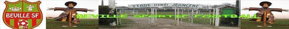 BEVILLE SPORTIF FOOTBALL : site officiel du club de foot de BEVILLE LE COMTE - footeo