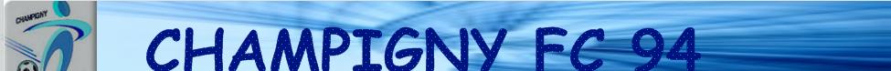 CHAMPIGNY FC 94 : site officiel du club de foot de CHAMPIGNY SUR MARNE - footeo
