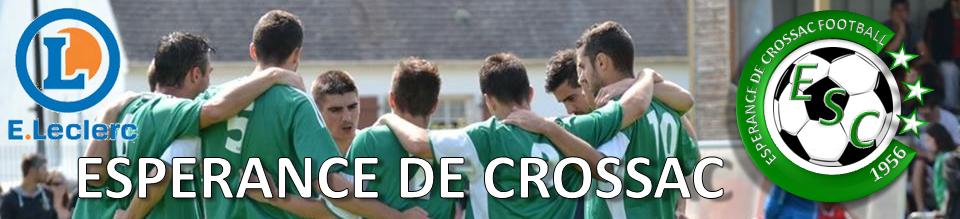 ESPÉRANCE DE CROSSAC : site officiel du club de foot de CROSSAC - footeo