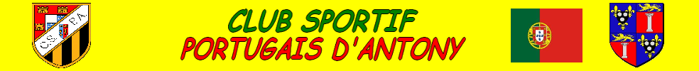 Club Sportif Portugais d'Antony : site officiel du club de foot de ANTONY - footeo