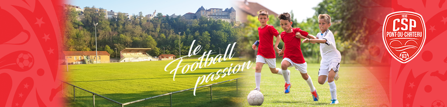 CS. PONT DU CHATEAU FOOTBALL : site officiel du club de foot de Pont-du-Château - footeo