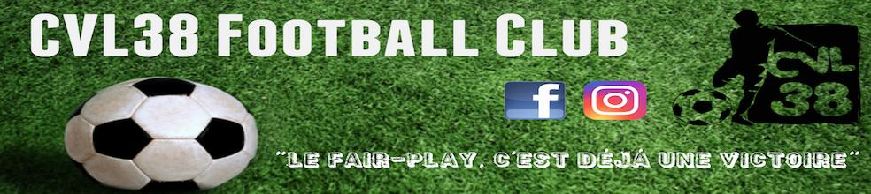 CVL 38 FOOTBALL CLUB : site officiel du club de foot de Saint-Just-Chaleyssin - footeo
