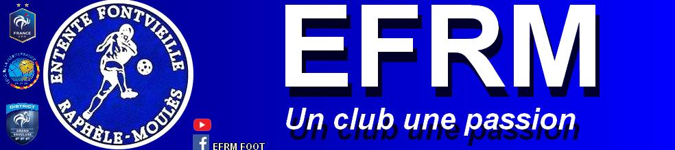 ENTENTE FONTVIEILLE-RAPHELE-MOULES : site officiel du club de foot de Fontvielle - footeo