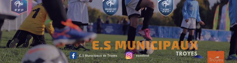 Site Internet officiel du club de football ES MUNICIPAUX TROYES