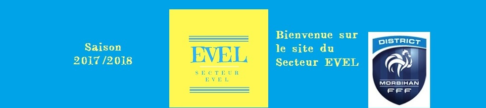 Secteur EVEL : site officiel du club de foot de Morbihan - footeo