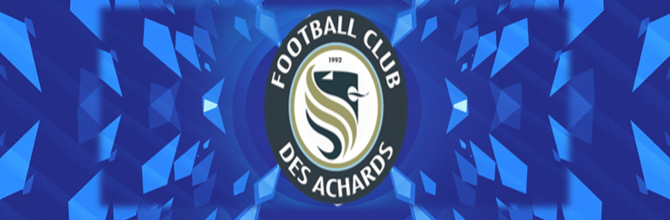 FOOTBALL CLUB DES ACHARDS : site officiel du club de foot de LA MOTHE ACHARD - footeo