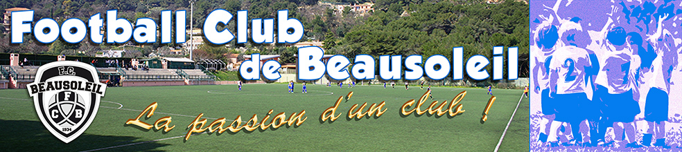 FOOTBALL CLUB DE BEAUSOLEIL : site officiel du club de foot de BEAUSOLEIL - footeo