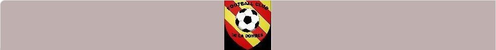 FOOTBALL CLUB DE LA DOMBES : site officiel du club de foot de VILLARS LES DOMBES - footeo