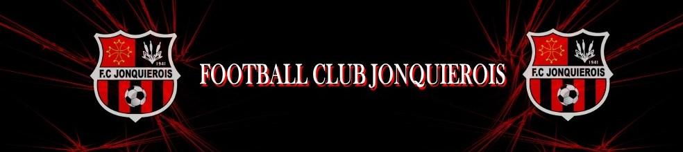 FOOTBALL CLUB JONQUIEROIS : site officiel du club de foot de JONQUIÈRES ST VINCENT - footeo