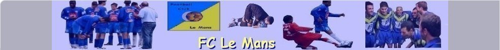 Site Internet officiel du club de football FOOTBALL CLUB LE MANS