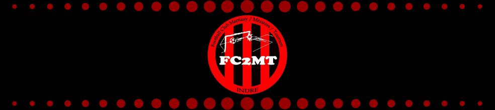 FOOTBALL CLUB MARTIZAY/MEZIERES/TOURNON : site officiel du club de foot de MARTIZAY - footeo