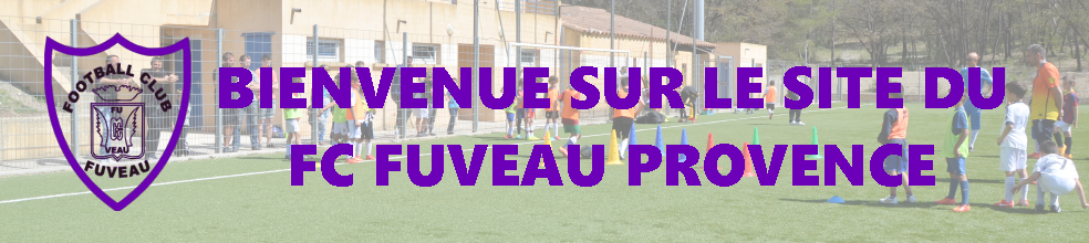 FOOTBALL CLUB FUVEAU PROVENCE : site officiel du club de foot de FUVEAU - footeo