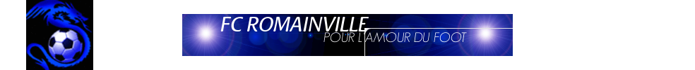 Site Internet officiel du club de football F.C.ROMAINVILLE