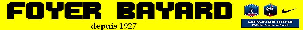 FOYER BAYARD : site officiel du club de foot de Bayard-sur-Marne - footeo