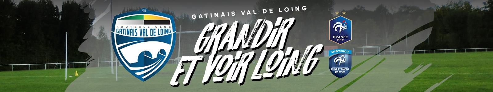 GATINAIS VAL DE LOING FC : site officiel du club de foot de CHATEAU LANDON - footeo