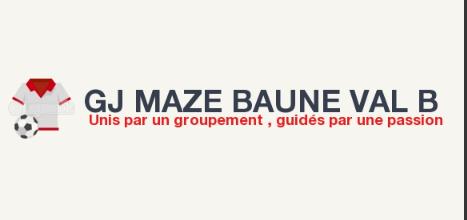 GJ MAZE BAUNE VAL B  : site officiel du club de foot de Mazé - footeo