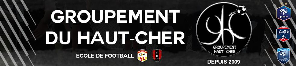 Groupement du Haut Cher : site officiel du club de foot de LIGNEROLLES - footeo