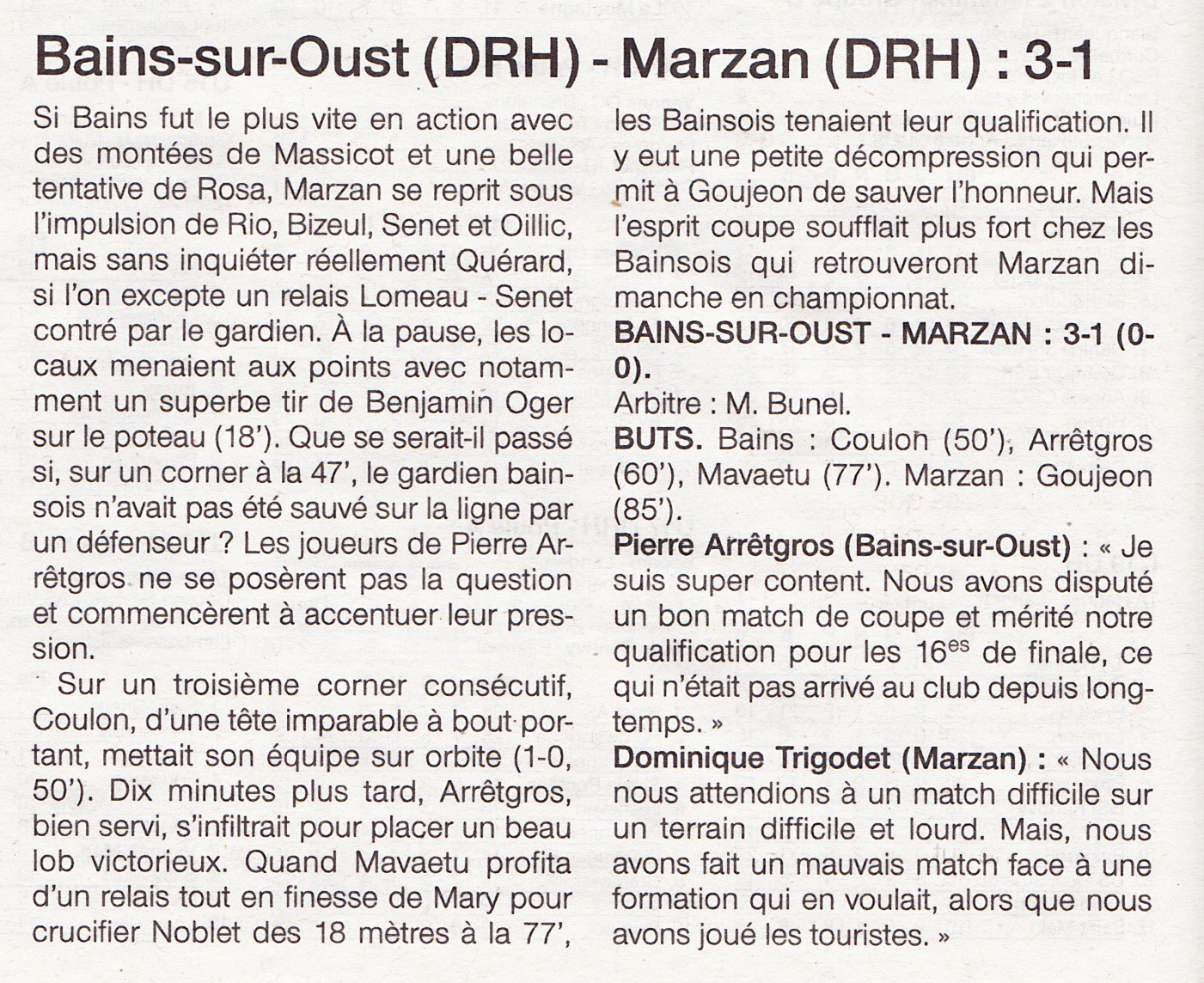 Presse 2013 2014 club football garde du pont marzan footeo for Bains s oust