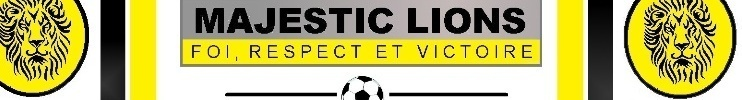 MAJESTIC LIONS FC : site officiel du club de foot de POINTE A PITRE - footeo