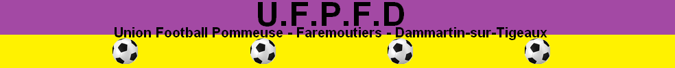 POMMEUSE FAREMOUTIERS U.F. : site officiel du club de foot de POMMEUSE - footeo