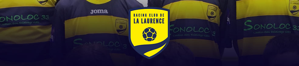 RACING CLUB DE LA LAURENCE : site officiel du club de foot de MONTUSSAN - footeo
