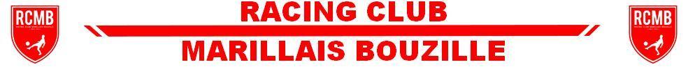 RACING CLUB MARILLAIS BOUZILLÉ : site officiel du club de foot de BOUZILLE - footeo