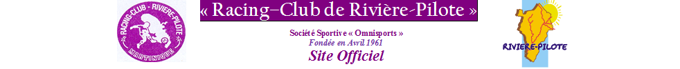 RACING CLUB RIVIÈRE-PILOTE : site officiel du club de foot de RIVIERE PILOTE - footeo