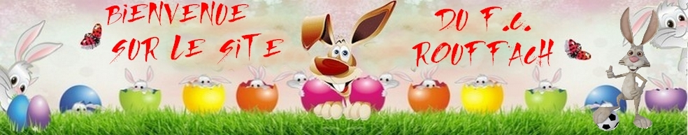 FOOTBALL CLUB ROUFFACH : site officiel du club de foot de Rouffach - footeo