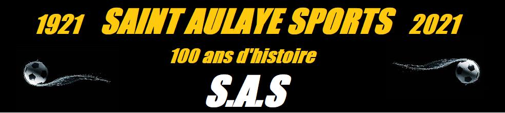 SAINT-AULAYE SPORTS : site officiel du club de foot de SAINT AULAYE - footeo