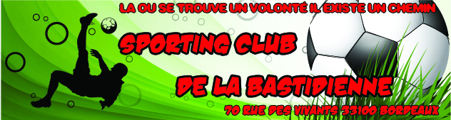 SPORTING CLUB DE LA BASTIDIENNE : site officiel du club de foot de BORDEAUX - footeo